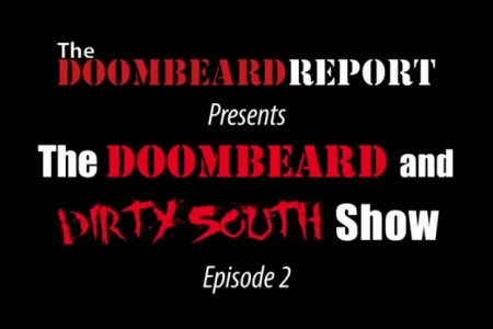 The Doombeard and Dirty South Show –...